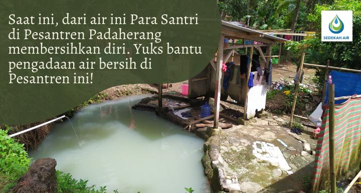 Bantu Pengadaan Air Bersih Untuk Santri Pesantren Assyifa Padaherang Pangandaran