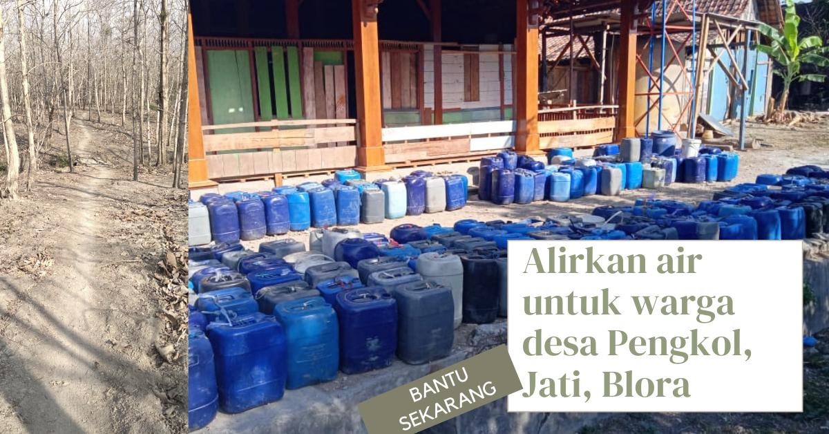 Alirkan Air Bersih ke Warga Desa Pengkol Jagong Kec. Jati, Blora