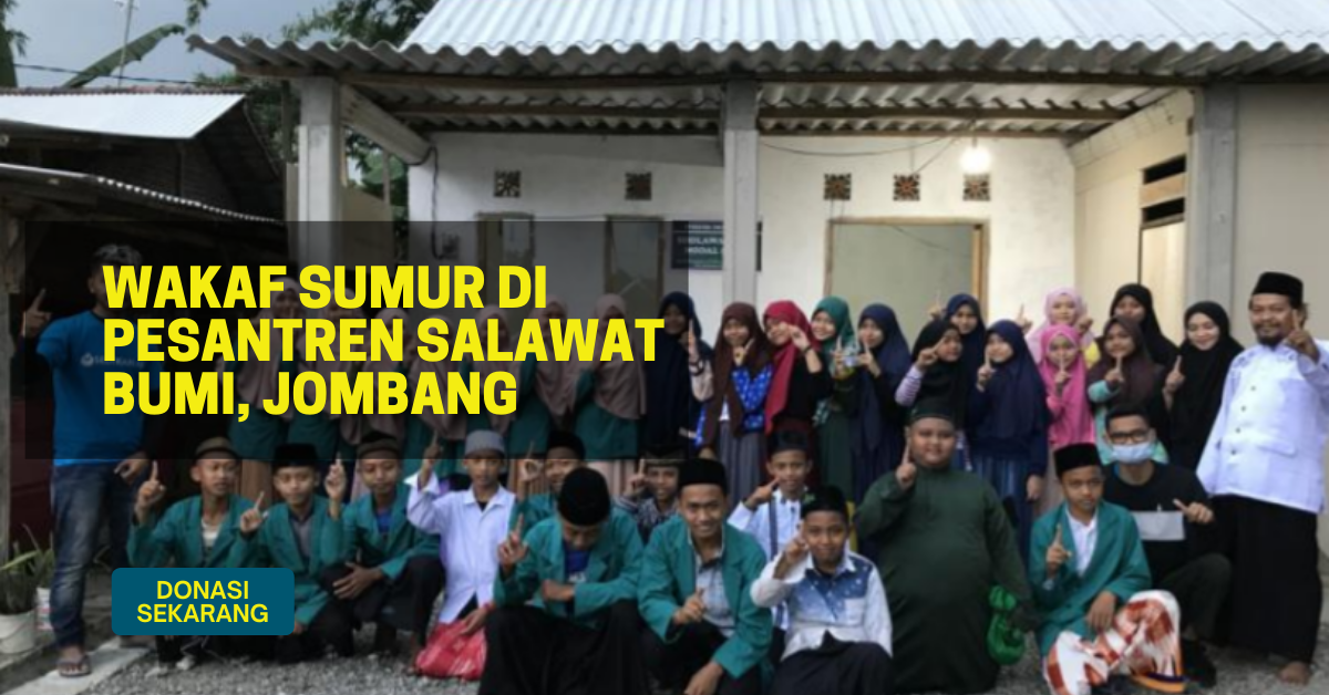 Wakaf Sumur untuk Pesantren Salawat Bumi di Jombang
